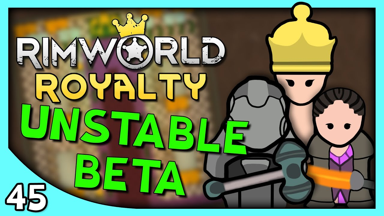 Yeti Plays RIMWORLD | RimWorld Royalty DLC Gameplay part 45 - No Mods