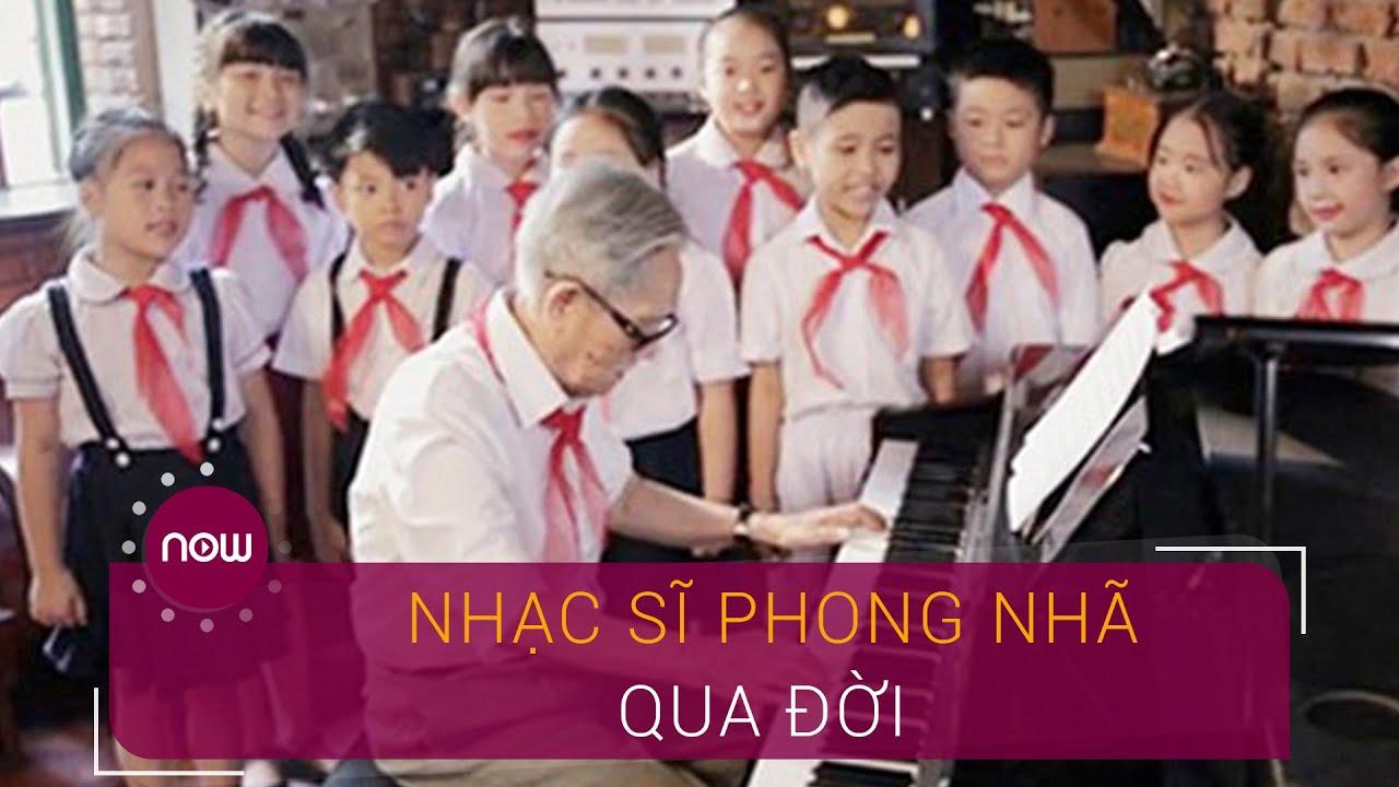 Nhạc sĩ Phong Nhã qua đời ở tuổi 96 | VTC Now
