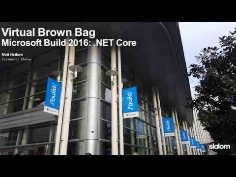 Slalom Seattle Brown Bag - .NET Core Overview - 6.1.2016