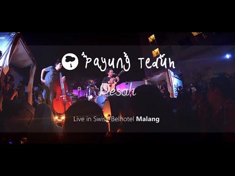 Payung Teduh - Resah (Live in Swiss-Belhotel Malang)