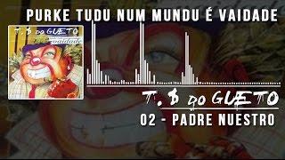 02 Padre Nuestro Trilha Sonora do Gueto