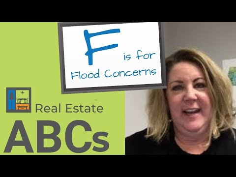 Real Estate ABCs | F is for Flood Concerns