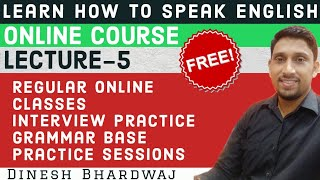 How to speak English - Online Free Course | Day-5 | DINESH BHARDWAJ