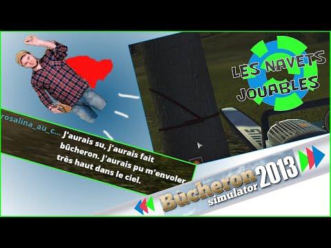 Bûcheron Simulator 2013 (Résumé des streams)