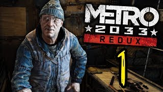 TRAPPED IN THE SUBWAY! | Metro 2033 Redux - Episode 1 (Gameplay Walkthrough)