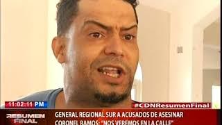 """General Regional Sur a acusados de asesinar coronel Ramos: """"nos veremos en la calle"""""""