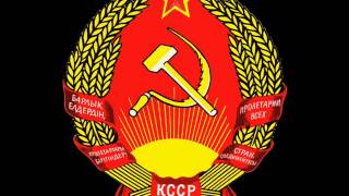 Anthem of the Kazakh Soviet Socialist Republic