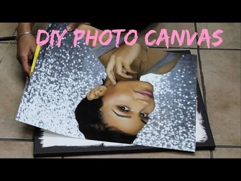 EASY DIY PHOTO CANVAS   TURN YOUR PICTURES INTO WALL ART!