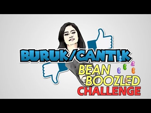 Bean Boozled Challenge - BURUK/CANTIK
