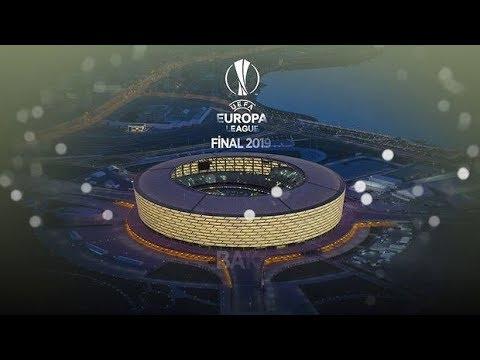 Baku Europa League Fina - Финал Лиги Европы УЕФА 2019