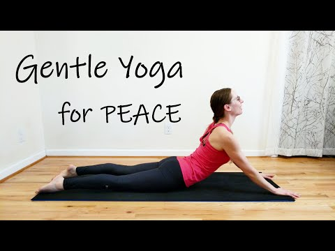 Gentle Yoga for Peace in Times of Uncertainty