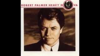 Robert Palmer - She Makes My Day