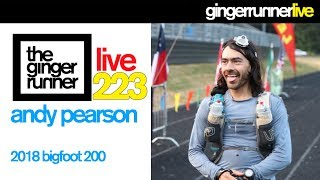 GRL #223 | Andy Pearson & The 2018 Bigfoot 200