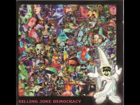 Killing Joke - Democracy (1996)