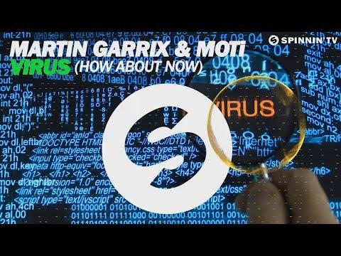 Martin Garrix & MOTi - Virus (How About Now) (Extended Mix)