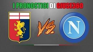 I PRONOSTICI DI GIUSE360 #11   GENOA VS NAPOLI [01/11/2015]