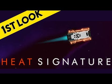 STEALING SPACE SHIPS | Heat Signature First Look At