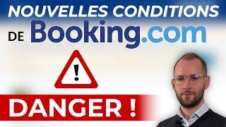 ⛔[DANGER] Nouvelles conditions de Booking : ce que vous devez faire absolument !
