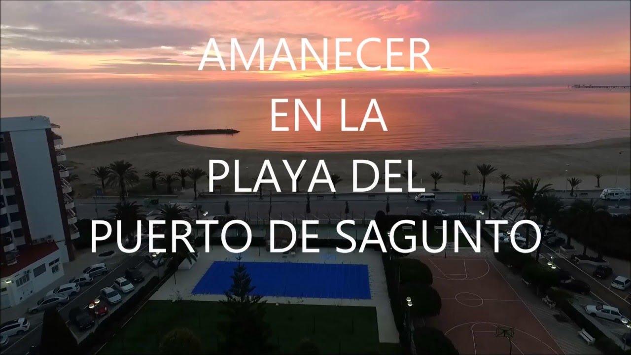 Amanecer playa puerto de sagunto youtube - Tanatorio puerto de sagunto ...