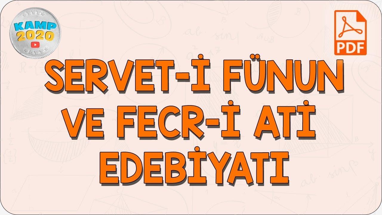 Servet-i Fünun ve Fecr-i Ati Edebiyatı | AYT Edebiyat 2020
