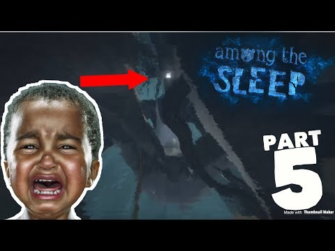 SHE GRABBED ME!!! Part 5 (Among The Sleep Gameplay)  