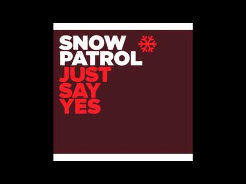 Snow Patrol  Just Say Yes Acoustic