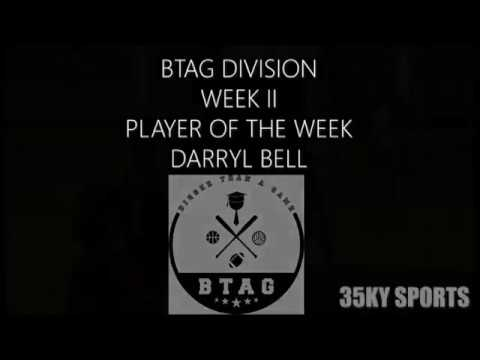 Darryl Bell  BTAG Division Player Of The Week II  Peace League 2018