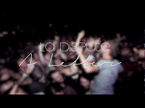 La Dispute - A letter (with lyrics)
