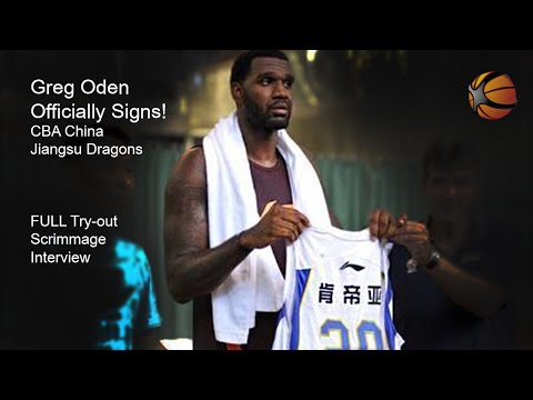 Greg Oden Officially signs in China! | FULL Tryout Video Highlights | Interview