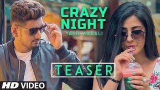 Yash Wadali: Crazy Night Song Teaser | Shahid Khan, Upma Sharma | Releasing Soon