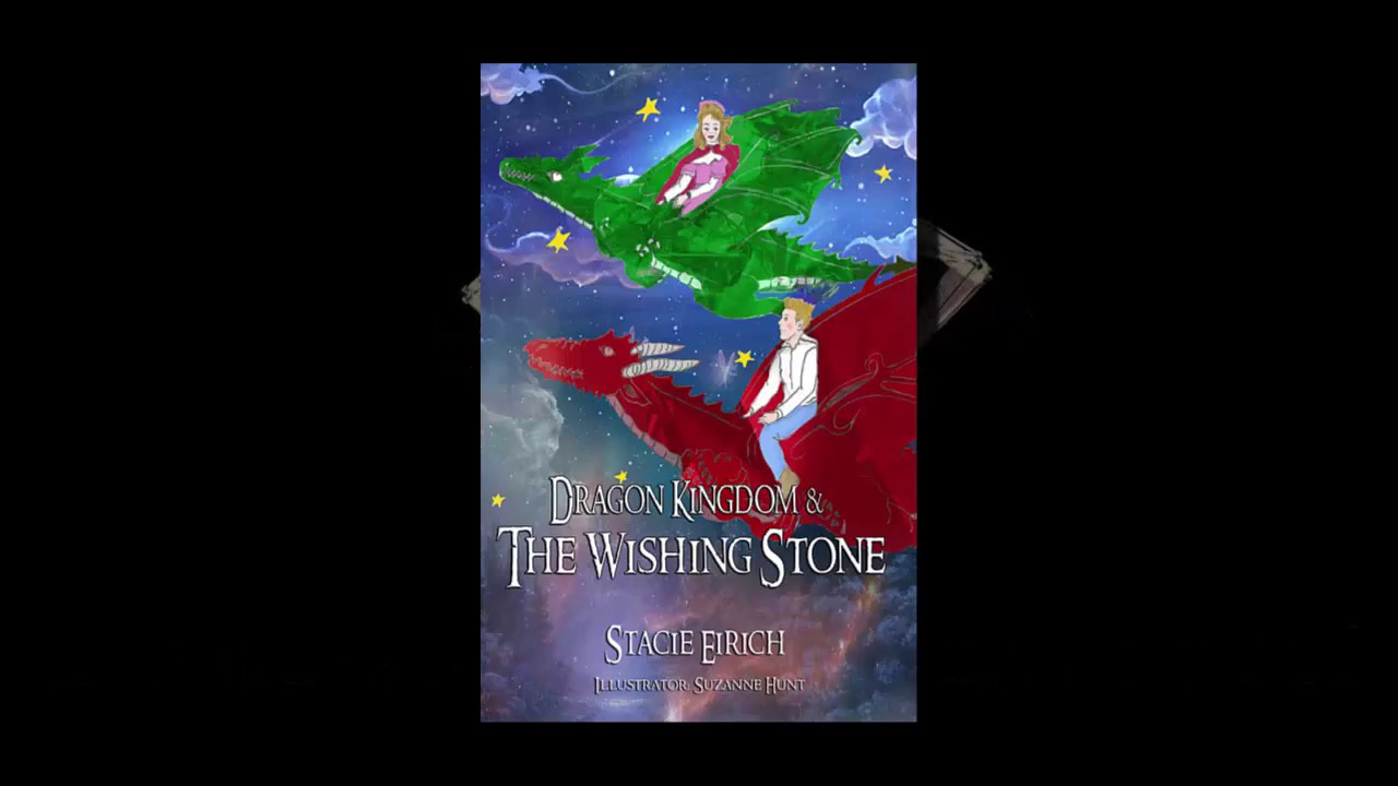 Dragon Kingdom & The Wishing Stone: Book Trailer