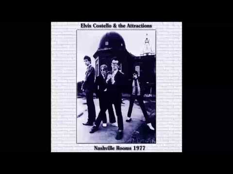 Elvis Costello & The Attractions Live Nashville Rooms, London 7 August 1977 (HQ Audio Only)