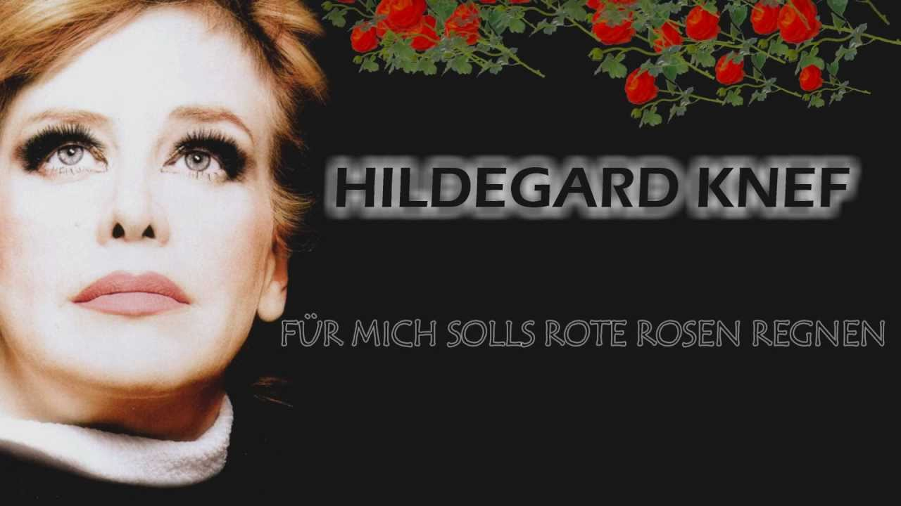 Hildegard KnefFr mich solls rote Rosen regnen  YouTube