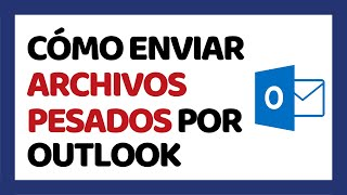 How to Send Large Files in Outlook 2018 (Hotmail)