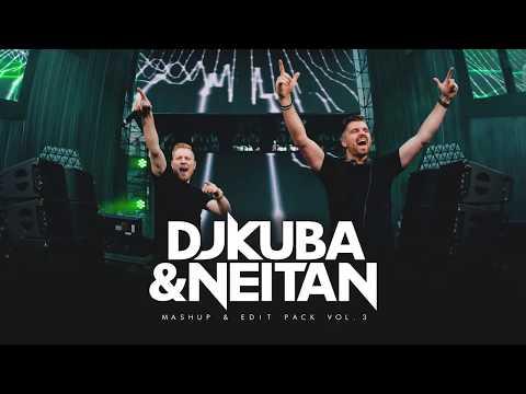 DJ KUBA & NEITAN   Mashup & Edit Pack - VOL 3