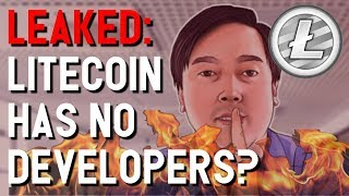 LEAKED: No developers working on Litecoin? Charlie Lee LYING about updates? LTC doom imminent?