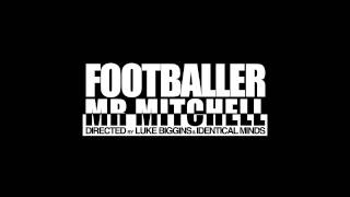 MR MITCHELL - FOOTBALLER - (SHOT CALLER REMIX)