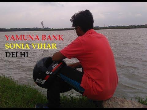 YAMUNA BANK | SONIA VIHAR | HIDDEN GEMS OF DELHI | TRAVEL VIBES
