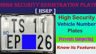 HIGH SECURITY REGISTRATION PLATES FOR VEHICLES - FEATURES