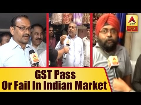 Did GST Pass Or Fail In Indian Market? ABP News Investigates