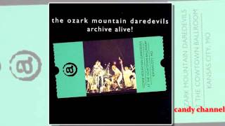 Download The Ozark Mountain Daredevils - Archive Alive  (Full Album)