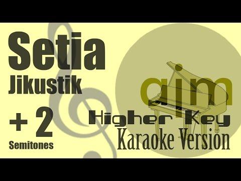Jikustik - (Setia Higher Key, Plus 2 Semitones) Karaoke Version   Ayjeeme Karaoke