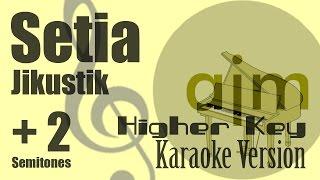 Jikustik - (Setia Higher Key, Plus 2 Semitones) Karaoke Version | Ayjeeme Karaoke