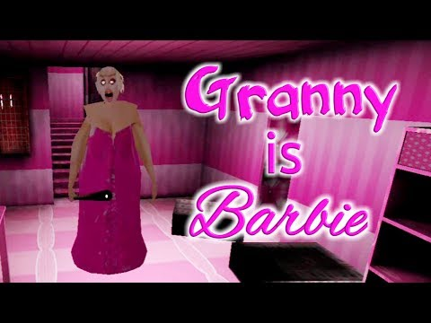 Granny Is Barbie Full Gameplay