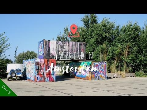 ◊ A WEEK END IN ◊ Amsterdam : Noord & back home