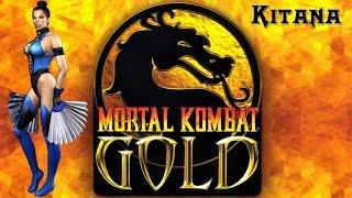 Kitana - Mortal Kombat Gold HD/60 fps Playthrough