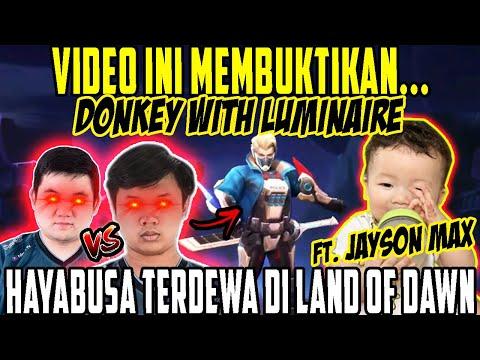 PEMBUKTIAN SIAPA HAYABUSA TERDEWA DONKEY/LUMINAIRE? FT. JAYSON MAX