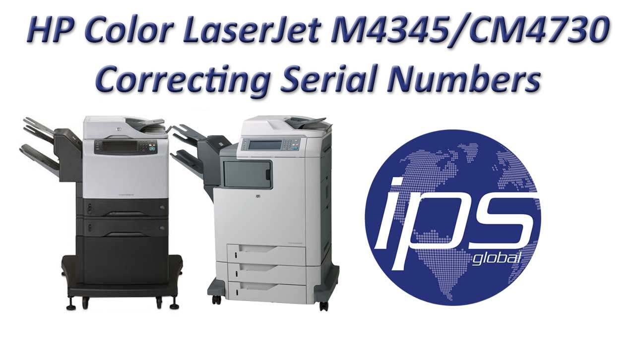 Correcting Serial Numbers on the HP M4345/CM4730 - YouTube