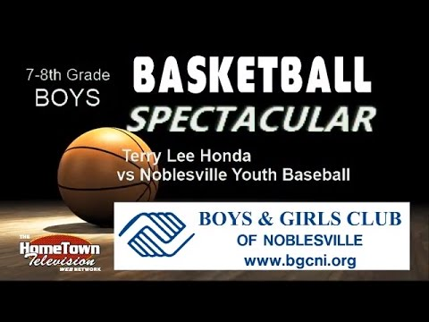 Noblesville Boys & Girls Club Basketball Spectacular 7-8th grade boys