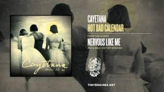 Cayetana - Hot Dad Calendar (Nervous Like Me)